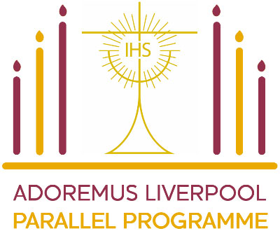 Adoremus Parallel Programme Liverpool